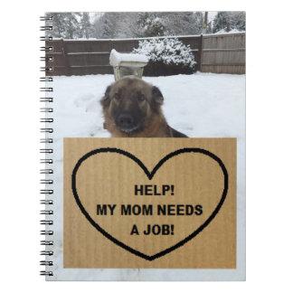 Notebook German Shepherd Help My Mom Needs A Job