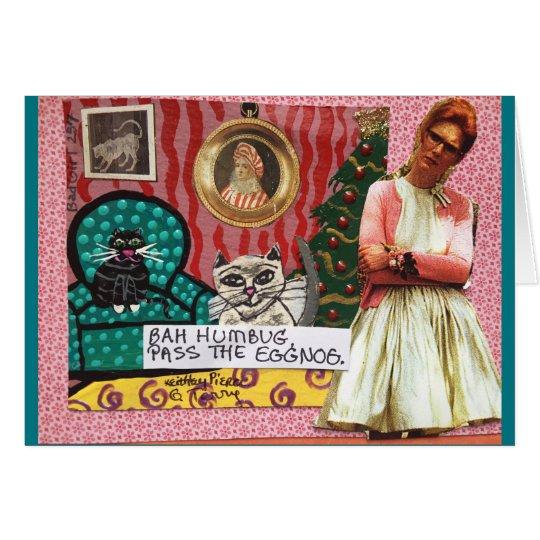 NOTECARD-BAH HUMBUG. PASS THE EGGNOG. CARD