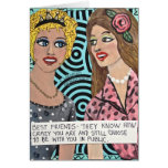 NOTECARD-BEST FRIENDS-THEY KNOW HOW CRAZY YOU ARE GREETING CARD