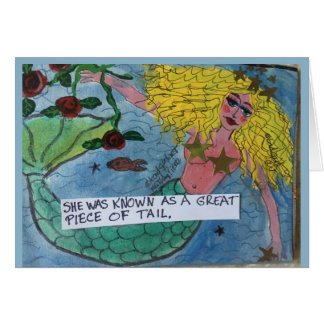 Notecard-She was known as the great piece of tail. Card