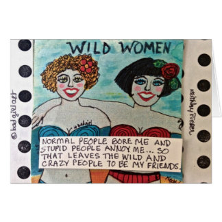 NOTECARD-WILD WOMEN CARD