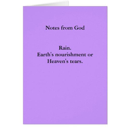 Notes from GodRain.Earth's nourishment orHeaven...