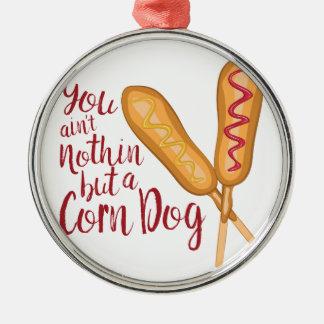 Nothin But Corn Dog Metal Ornament
