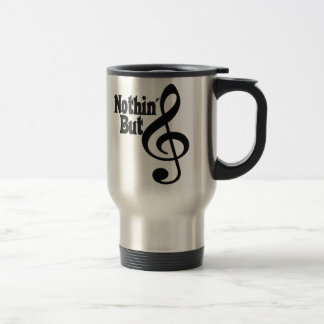 Nothin' But Treble Travel Mug