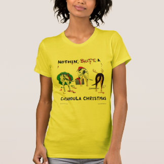 Nothin' Butt A Catahoula Christmas T-Shirt