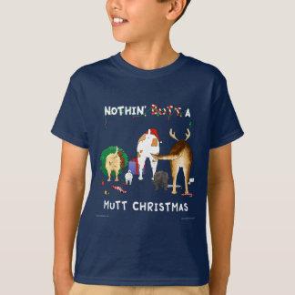 Nothin' Butt A Mutt Christmas T-Shirt