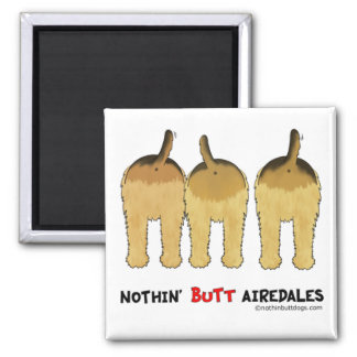 Nothin' Butt Airedales Magnets