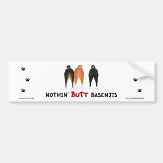 Nothin' Butt Basenjis Bumper Sticker