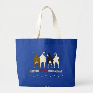 Nothin' Butt Chihuahuas Tote Bag