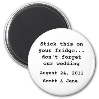 Nothin' Fancy Wedding Magnet
