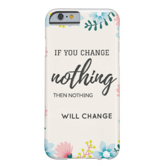 Nothing Barely There iPhone 6 Case