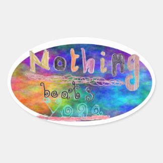 Nothing beats yoga sticker
