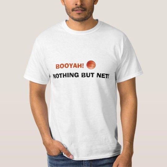 Nothing But Net! T-shirt