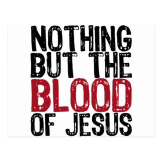Nothing but the Blood Postcard