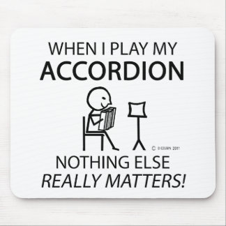 Nothing Else Matters Accordion Mouse Pad