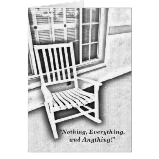 Nothing, Everything, and Anything Card
