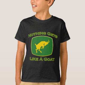 Nothing Gets Like A Goat T-Shirt