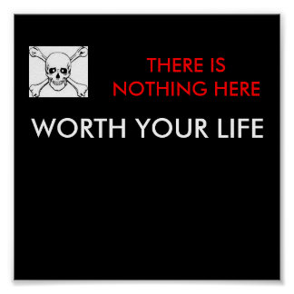 Nothing Here Skull Sign Poster