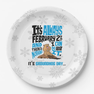 Nothing I Can Do Groundhog Day Party Paper Plate 9 Inch Paper Plate
