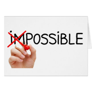 Nothing is Impossible Card