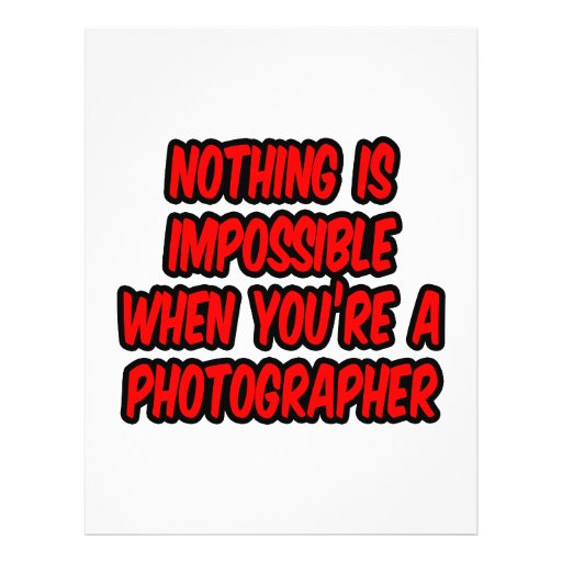 Nothing Is Impossible...Photographer Flyer Design