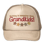 NOTHING IS SWEETER THAN GRANDKIDS! HAT