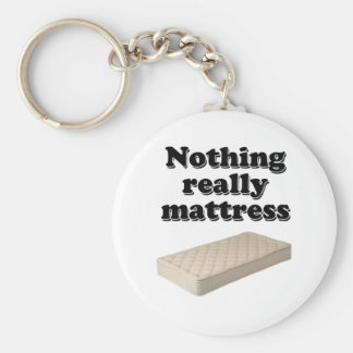 nothing really mattress keychain