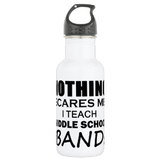 Nothing Scares Me Middle School Band 532 Ml Water Bottle