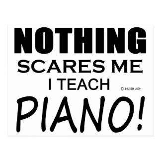 Nothing Scares Me Piano Postcard