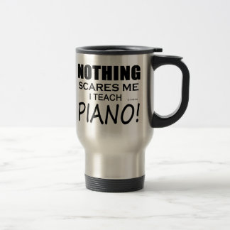 Nothing Scares Me Piano Travel Mug