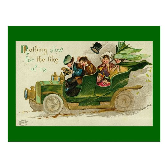 Nothing Slow St. Patrick's Day Vintage Car Postcard