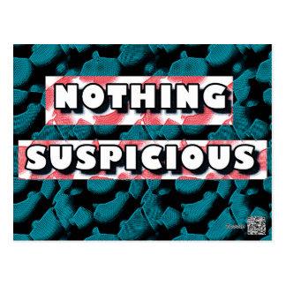 Nothing Suspicious Postcard
