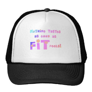 Nothing Tastes as Good as FIT Feels! Trucker Hat