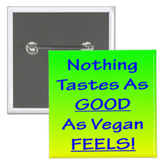 Nothing Tastes As Good Green/Blue Square Badge 2 Inch Square Button
