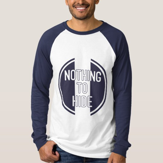 Nothing to Hide Long Sleeve Raglan T-Shirt. T-Shirt