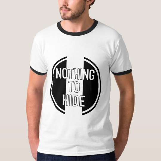 Nothing to Hide Ringer T-Shirt. T-Shirt