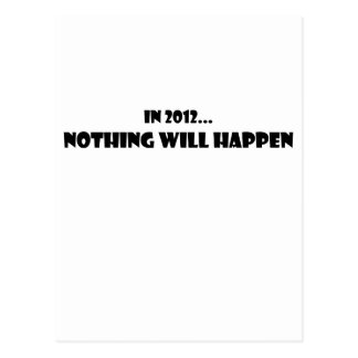 Nothing Will Happen 2012 Postcard