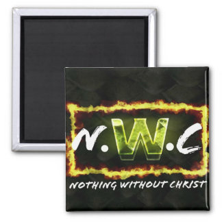 Nothing without Christ Magnet