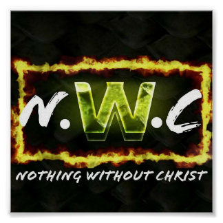 Nothing without Christ Poster