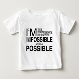 Nothings Impossible Baby T-Shirt
