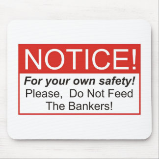 Notice / Banker Mouse Pad