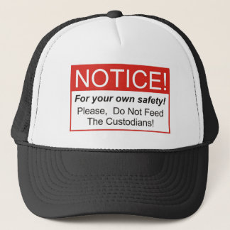 Notice / Custodian Trucker Hat
