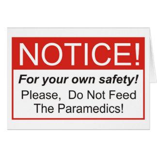 Notice / Paramedic Greeting Card