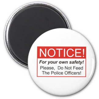 Notice / Police Officer 2 Inch Round Magnet