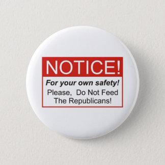 Notice / Republicans 2 Inch Round Button