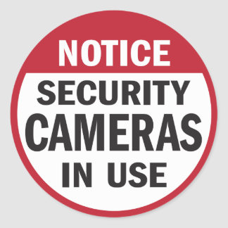 Notice: Security Cameras in Use sticker