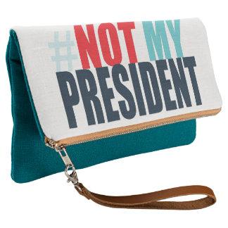 #notmypresident Clutch