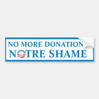 Notre Shame Donations Bumper Sticker