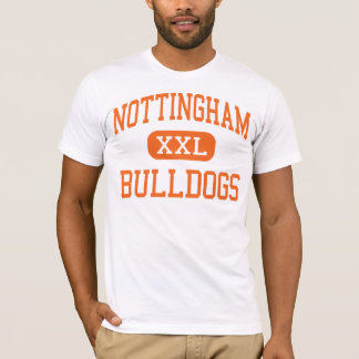 Nottingham - Bulldogs - High - Syracuse New York T-Shirt