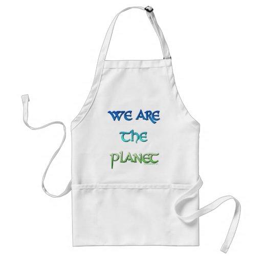 Nous sommes le tablier de planète